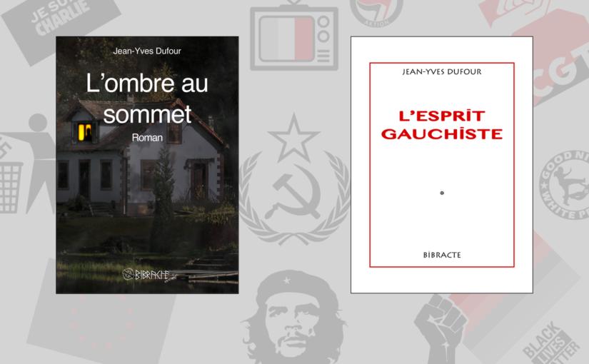 Exclusif: pour tout achat du roman politique «L'ombre au sommet», recevez gratuitement la brochure «L'esprit gauchiste» du même auteur*